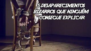 5 Desaparecimentos Bizarros Que Ninguém Consegue Explicar