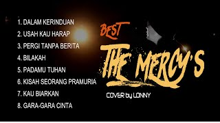 Lagu Nostalgia - Best THE MERCY'S - COVER by Lonny