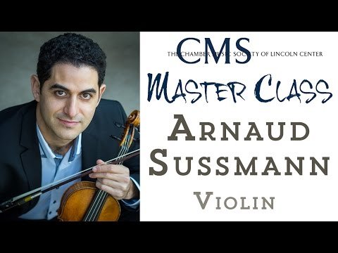 Master Class with Arnaud Sussmann, violin and viola