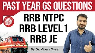 RRB 2019, Previous Year Questions GS/GK Set 1 for RRB NTPC/JE, RRB Level 1 exam by Dr. Vipan Goyal