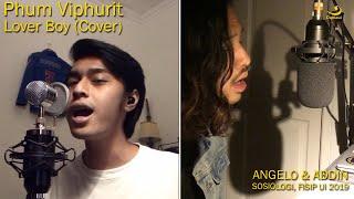 Phum Viphurit Lover Boy Cover by Addn & Angelo, Sosiologi UI 2019