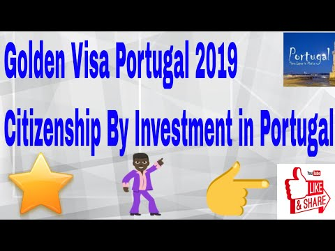 Golden Visa Portugal 2018 !! CITIZENSHIP By Investment  !! G