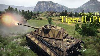 WarThunder: Tiger II (P) (Gameplay FR tanks)