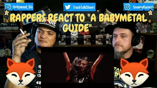 Rappers React To A BabyMetal Guide!!!