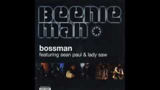 Beenie Man feat Lady Saw & Sean Paul - Bossman