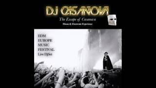 DJ CASANOVA Live @ EDM EUROPE MUSIC FESTIVAL 2015