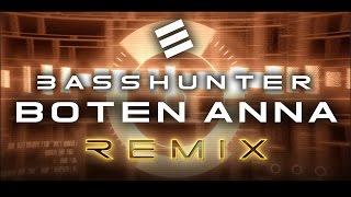 Basshunter - Boten Anna (Sabri Emini 2017 Remix) [Extented mix]