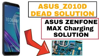 Asus Z010d Dead Solution !! Asus Zenfone Max Charging Problems Solution !! 2020