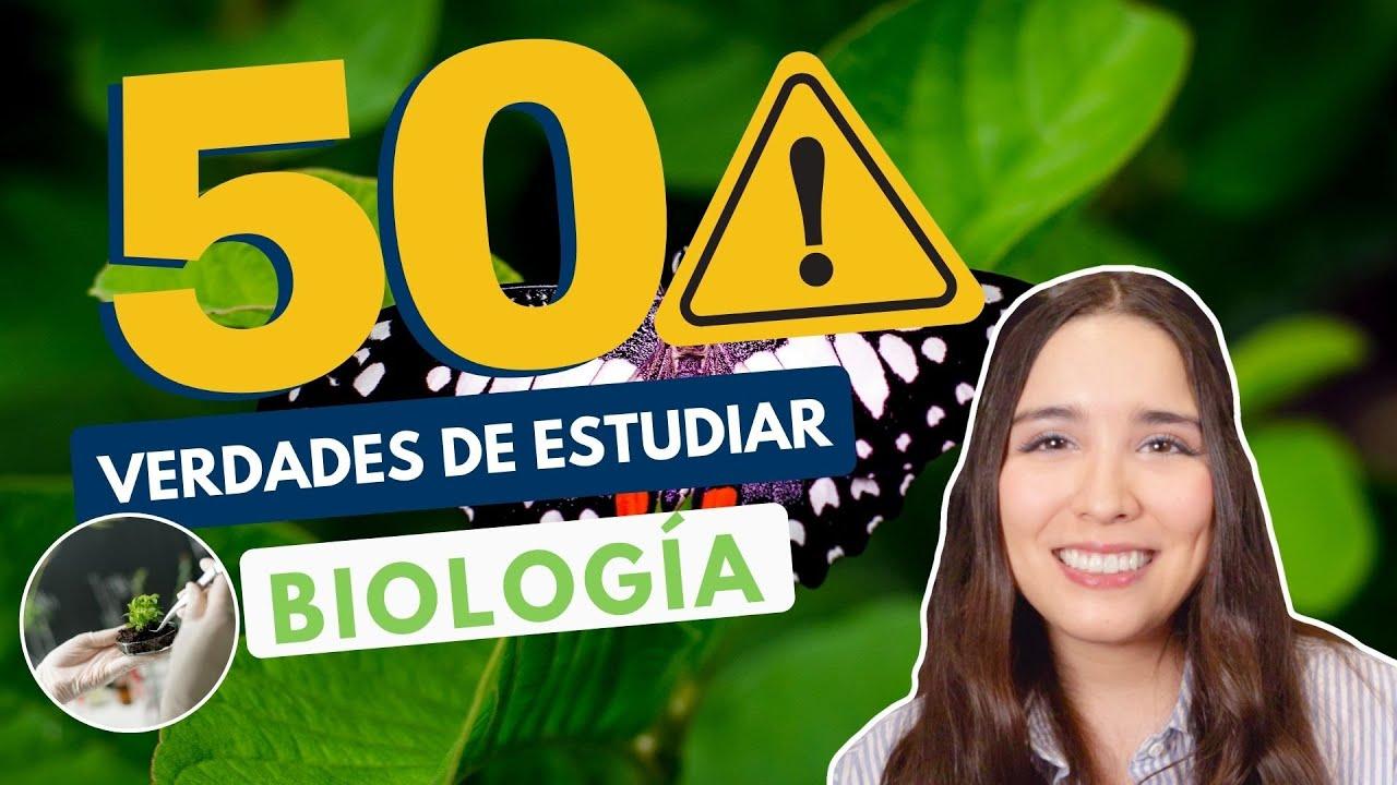 Download ESTUDIAR BIOLOGÍA 🌱 50 VERDADES DE ESTUDIAR LIC. EN BIOLOGÍA
