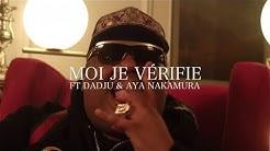 Naza Ft. Dadju & Aya Nakamura - Moi Je Vérifie (Clip Officiel)