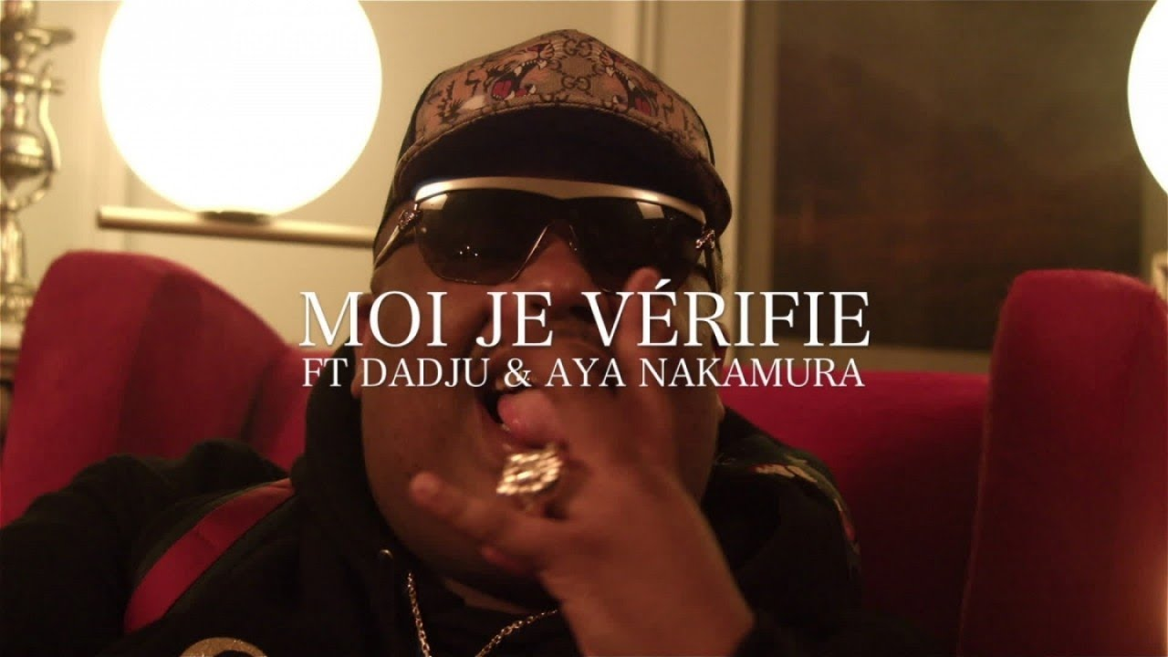 naza-ft-dadju-aya-nakamura-moi-je-verifie-clip-officiel-naza-officiel