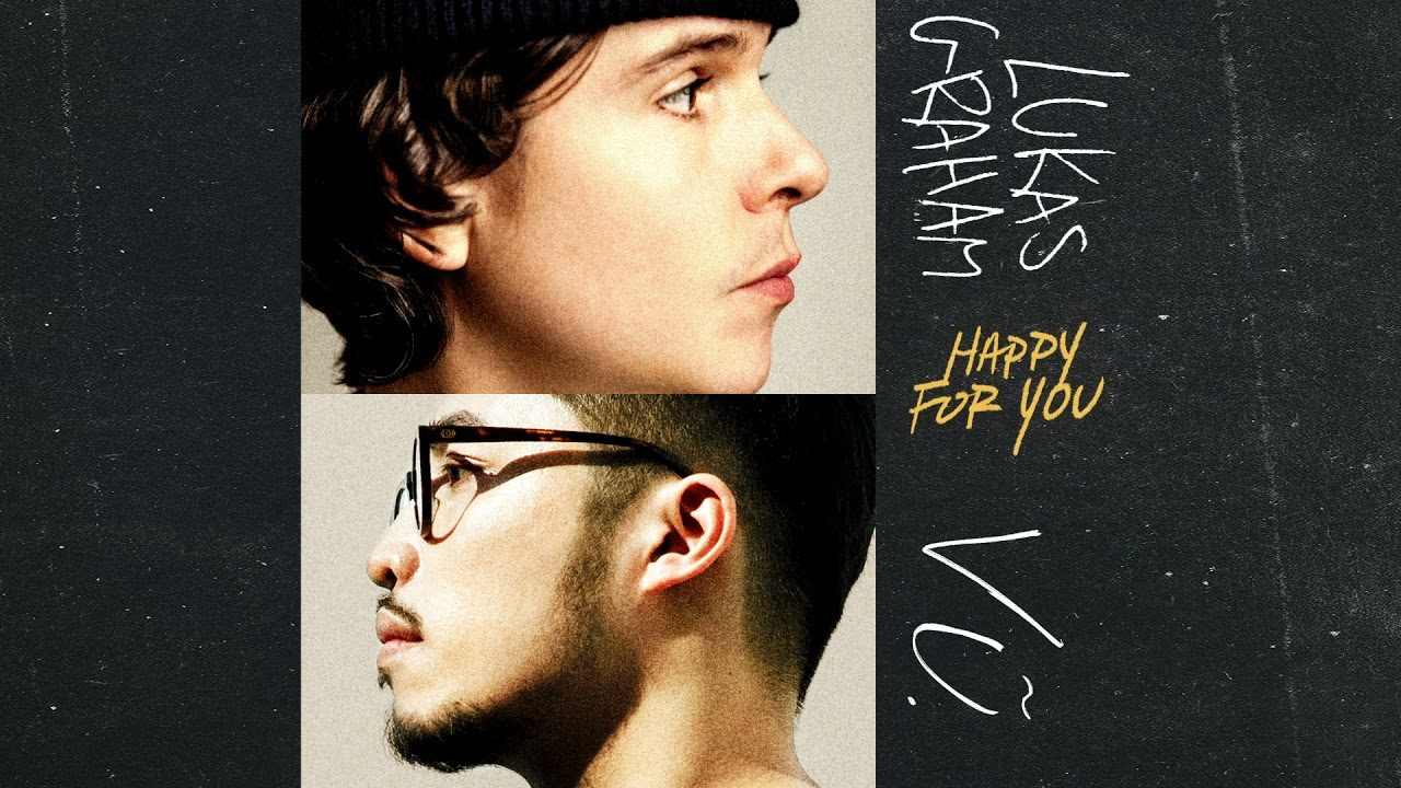 Lukas Graham - Happy For You (feat. Vũ.) [Official Audio]