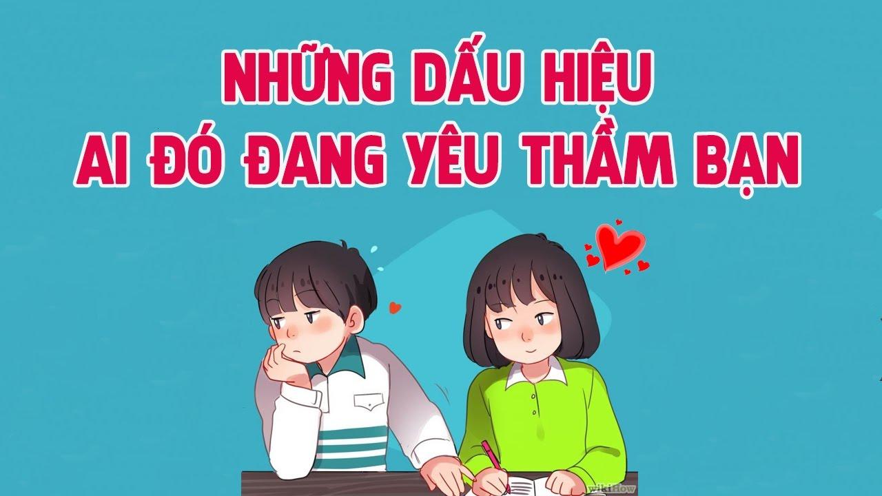Những dấu hiệu ai đó đang yêu thầm bạn! Rất chuẩn luôn nhé!| Blog HCD ✓