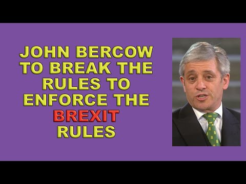 Bercow won't allow 'illegal' no deal Brexit!