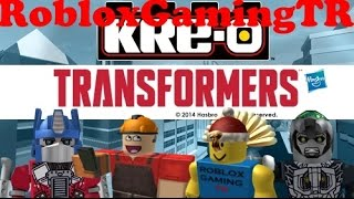 Trasformatori Roblox reklaml'oyunlar:KRE-O