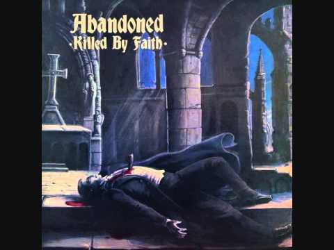 ABANDONED - Killed By Faith LP complete album