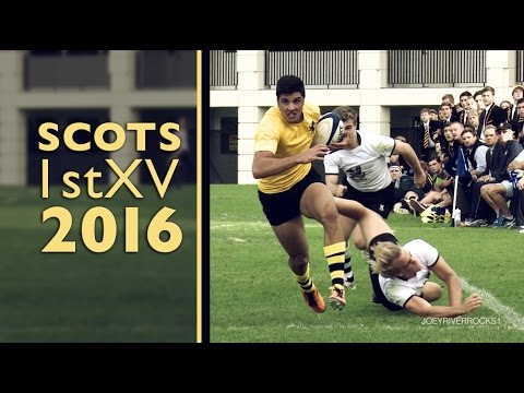 The Scots College 1st XV Rugby Highlights 2016