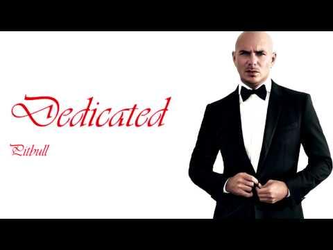 Download Pitbull - Dedicated ft. R. Kelly, Austin Mahone Lyrics