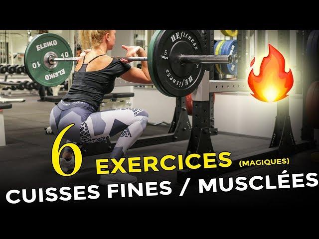 6 EXERCICES MAGIQUES POUR DES CUISSES FINES ET MUSCLÉES