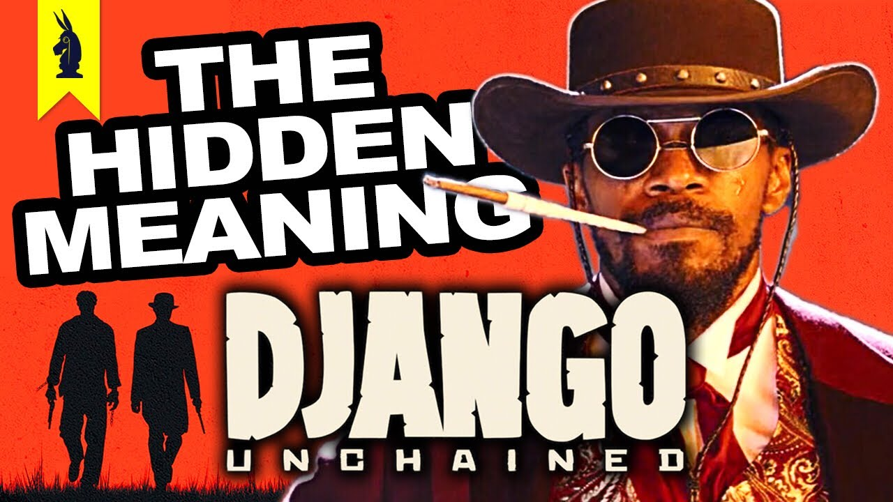 Hidden Meaning In Django Unchained Quentin Tarantino
