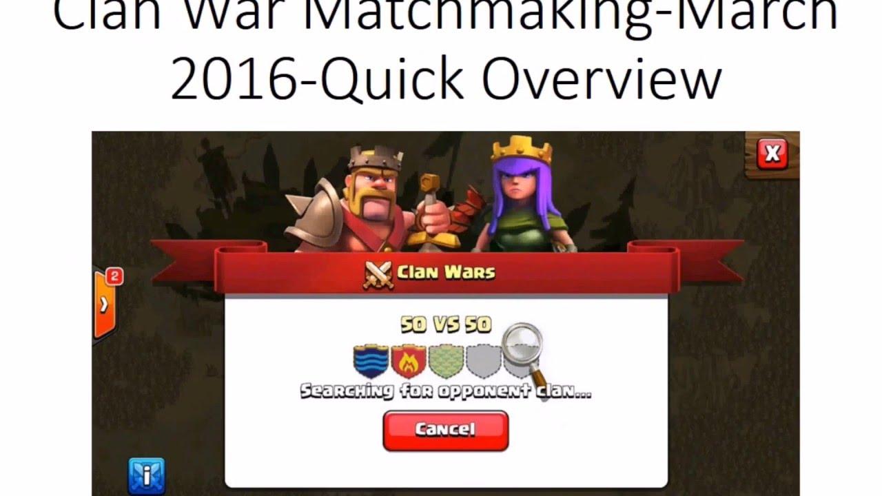 Clan war search matchmaking