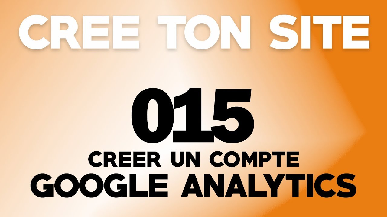 comment creer un compte google analytics youtube. Black Bedroom Furniture Sets. Home Design Ideas
