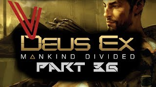 Let's Play Deus Ex: Mankind Divided part 36 – To the Versavault!