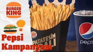 Burger King® - Kova Patates + 2 King Boy Pepsi Kampanyası