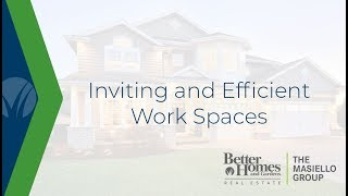 Inviting and Efficient Work Spaces