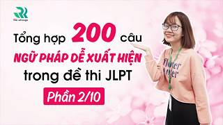 200 câu ngữ pháp dễ xuất hiện trong đề thi N3 JLPT  (2/10)