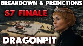 Game of Thrones Season 7 FINALE Preview | Breakdown and Predictions | The Dragonpit