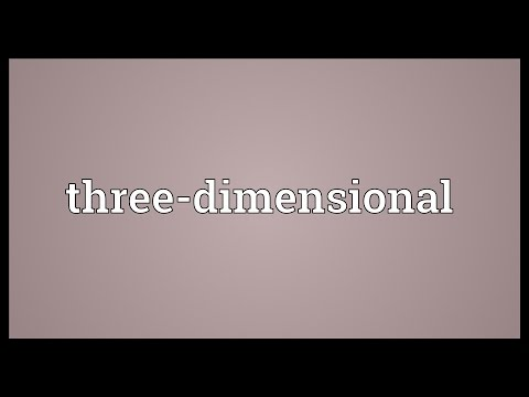 Three-dimensional Meaning