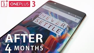 OnePlus 3 - After 4 Months! (An iPhone 6s Plus User)