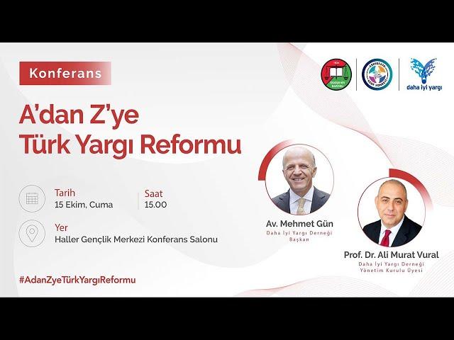 Eskişehir A'dan Z'ye Türk Yargı Reformu Konferansı