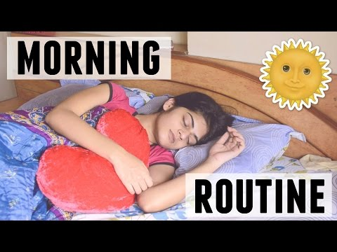 Morning Routine 2015 | Dhwani Bhatt
