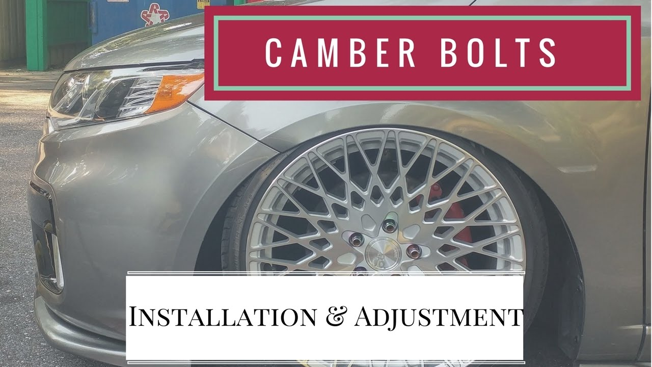 How To: Camber Bolt Install and Adjustment
