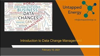 Untapped Energy - February 16, 2021 Meetup - Introduction to Data Change Management