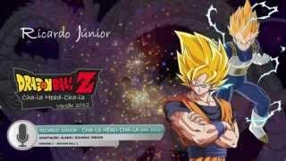 Dragon Ball Z - Abertura - CHA-LA HEAD-CHA-LA (Full Version)