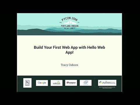 Tracy Osborn - Build Your First Web App with Hello Web App! - PyCon 2016