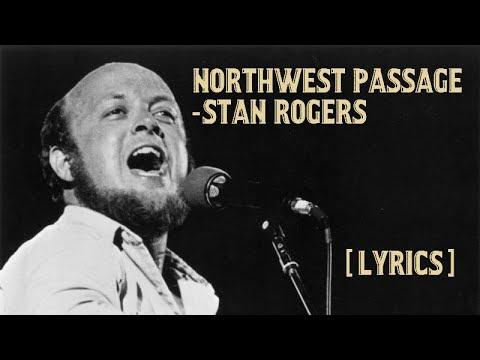 Stan Rogers - Northwest Passage [Lyrics]