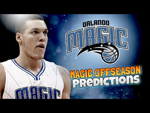 PREDICTING THE MAGIC 2017 OFFSEASON REBUILD!!!