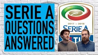 Is gattuso grinta costing ac milan? are napoli too scared? | serie a questions answered
