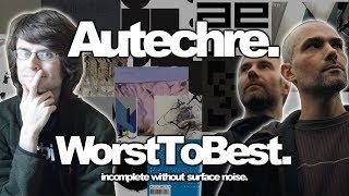 Autechre: Albums Ranked Worst to Best