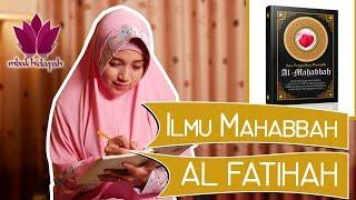Belajar Ilmu Mahabbah Al Fatihah Mbak Hidayah