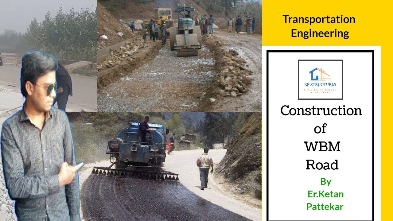 Construction Of WBM Road