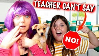 TEACHER CAN'T SAY NO FOR A DAY! ~KIDS ARE IN CHARGE! What If...