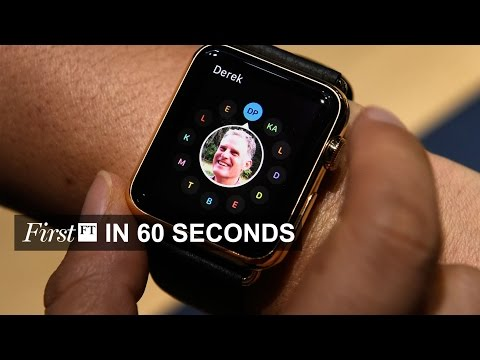 Apple Watch, Credit Suisse and QE | FirstFT
