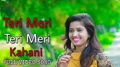 Teri Meri Kahani full video song | Ranu mondal and Himesh Reshammiya | Teri meri Teri meri kahani