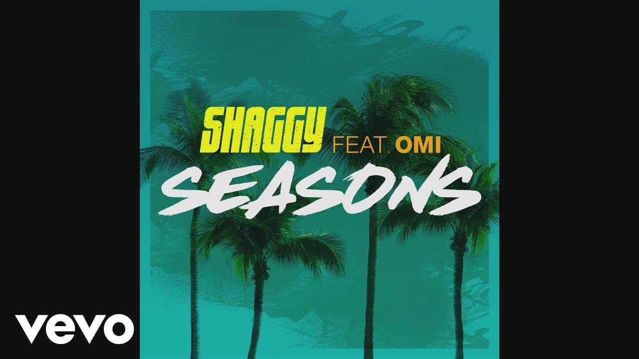 Download Shaggy - Seasons (Audio) ft. OMI