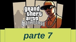GTA SAN ANDREAS - Gameplay ITA PC - Walkthrough #7 - Una missione stupenda
